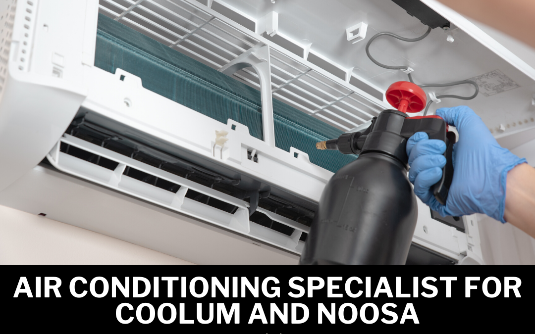Air Conditioning Specialist for Coolum and Noosa